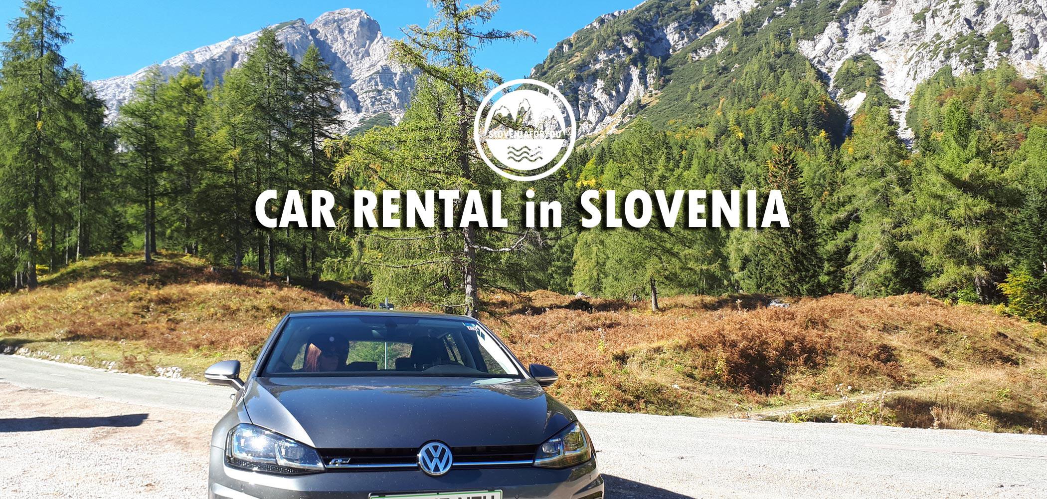 Slovenia Car Rentals - The lowdown on hiring a car in