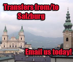 Email us for Transfers from or to Salzburg